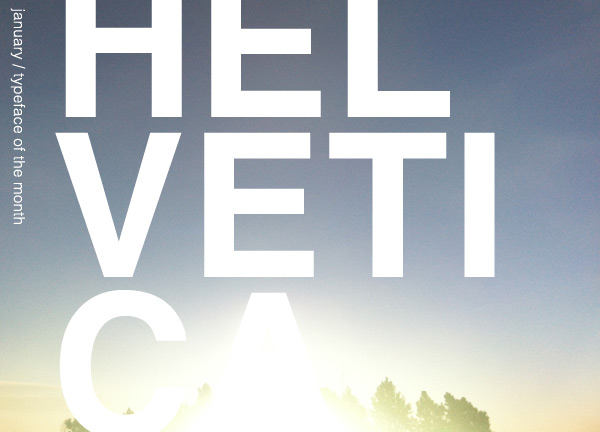 design-wine-sunshine-helvetica-typeface-of-the-month